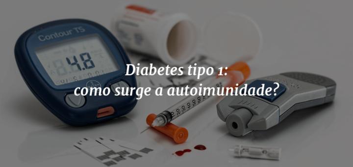"""Capa do post com utensílios usados para fazer teste da taxa de glicose no sangue ao fundo e o título """" Diabetes tipo 1: como surge a autoimunidade?"""" à frente."""
