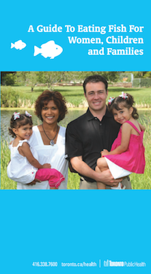 Capa do Guia do Consumo de Peixe para Mulheres, Crianças e Famílias desenvolvido pela Repartição de Saúde Pública de Toronto.