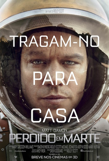 Poster do filme Perdido em Marte (The Martian, 2015). Imagem: 20th Century Fox.